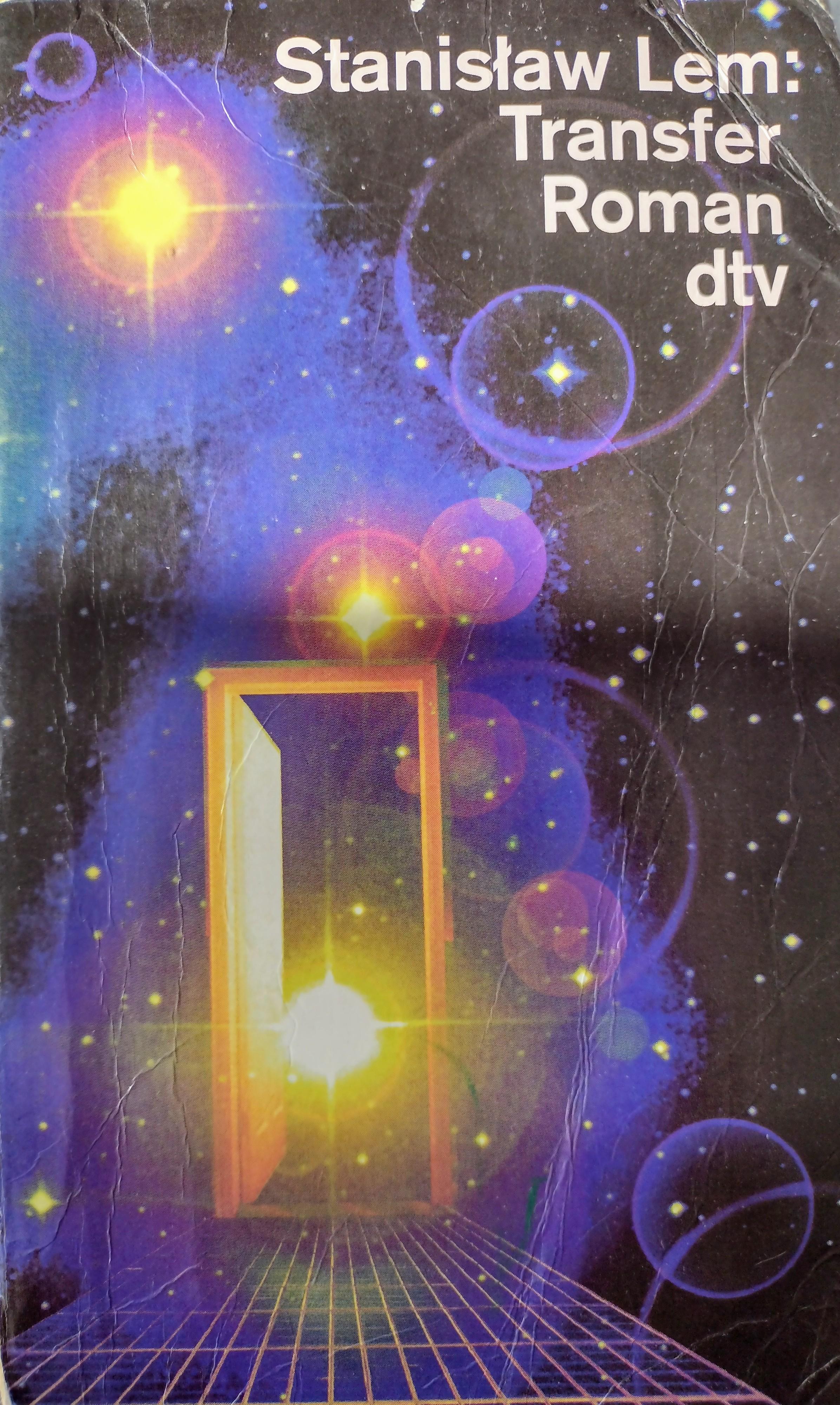 "Unter 'Augenblicks-Sonnen' - eine kurze Notiz zu Lems SF-Roman ""Transfer / Powrót z gwiazd"" (#58)"