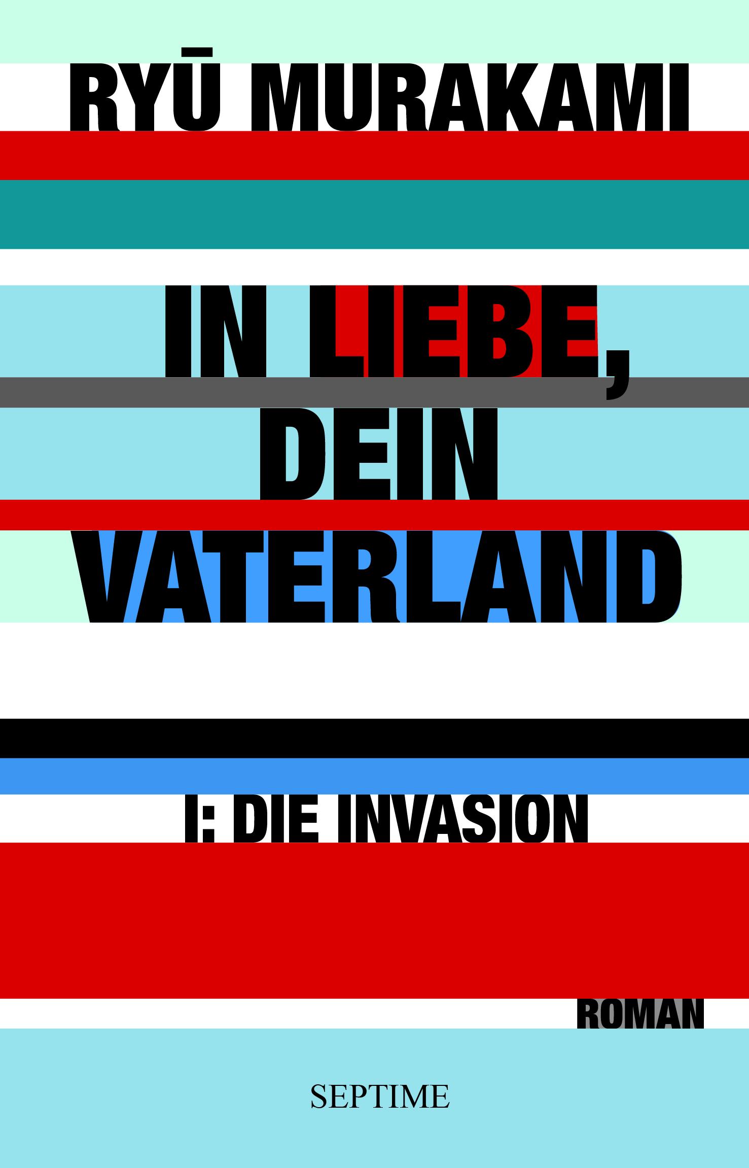 """Grüne Männchen gibt es vielerorts – Zu Murakamis Invasionsromanen """"In Liebe, Dein Vaterland I und II"""" (Rezension, #54)"""