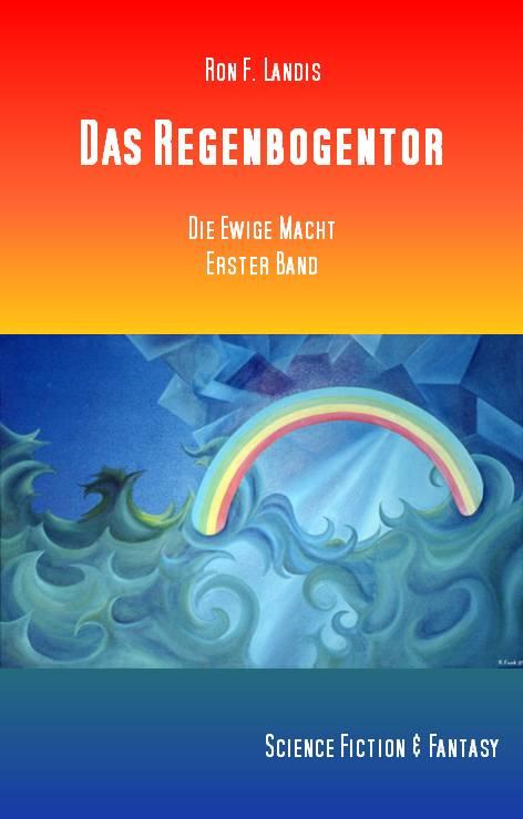 """Neuerscheinung """"Das Regenbogentor"""""""